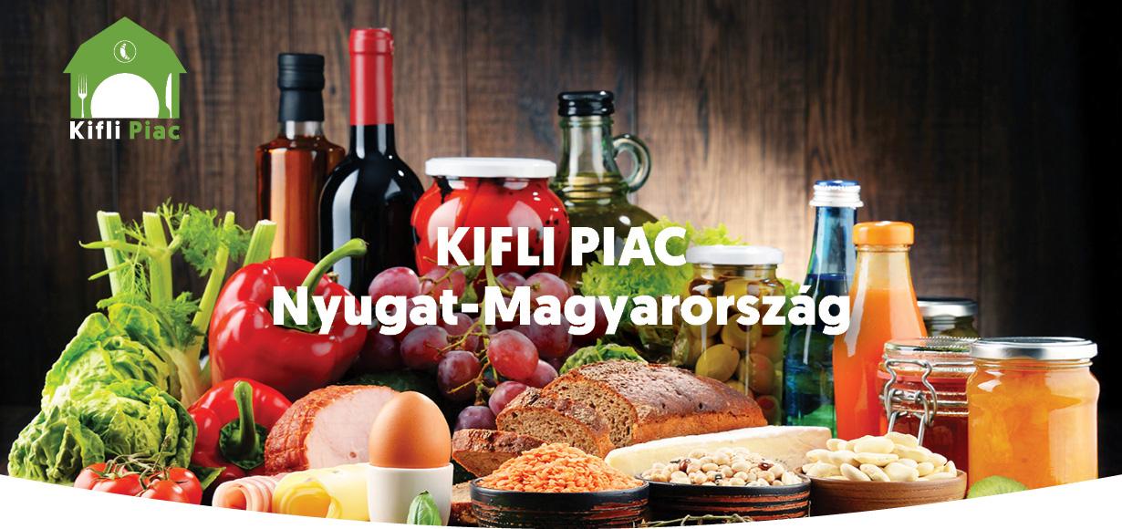 Kifli Piac - Nyugat-Magyarország