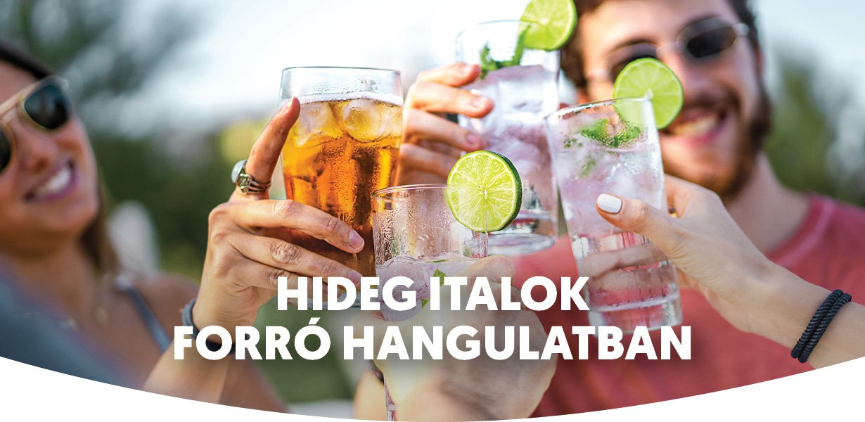 HIDEG ITALOK FORRÓ HANGULATBAN
